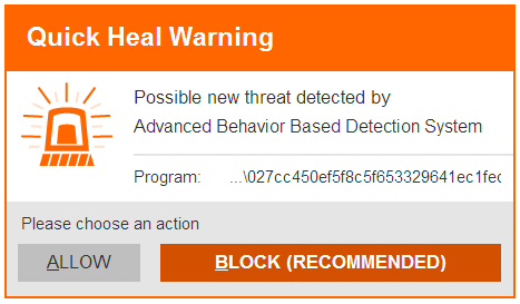 Fig 9. Prompt by Quick Heal Behavior Detection System